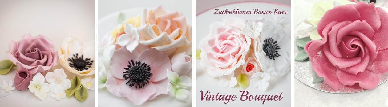 Vintage Bouquet (Zuckerblumenkurs Basics)