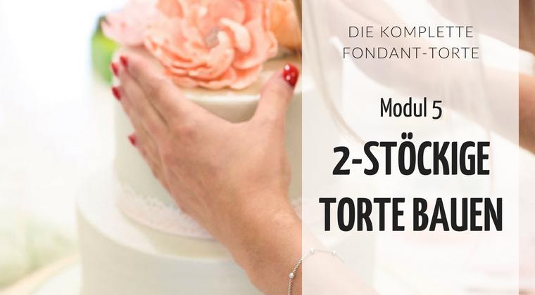 Minh Cakes - zweistöckige Torte stapeln - Link zum Onlinekurs