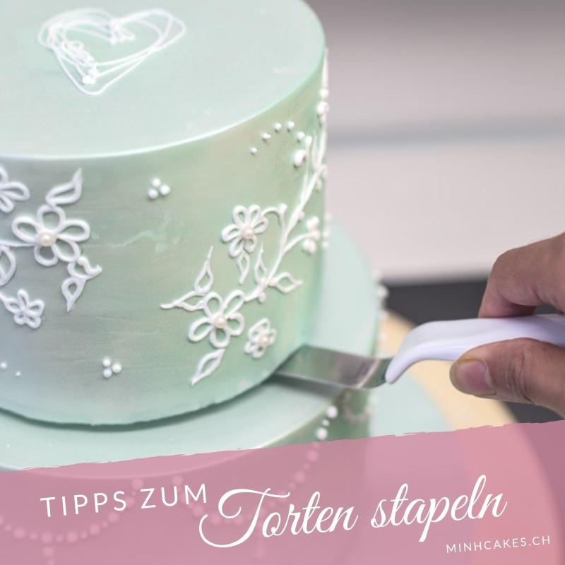 Minh Cakes - Torten stapeln