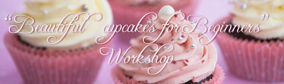 Beautiful Cupcakes for Beginners (Cupcake Kurs)