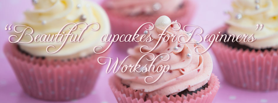 Beautiful Cupcakes for Beginners (Cupcake Kurs)